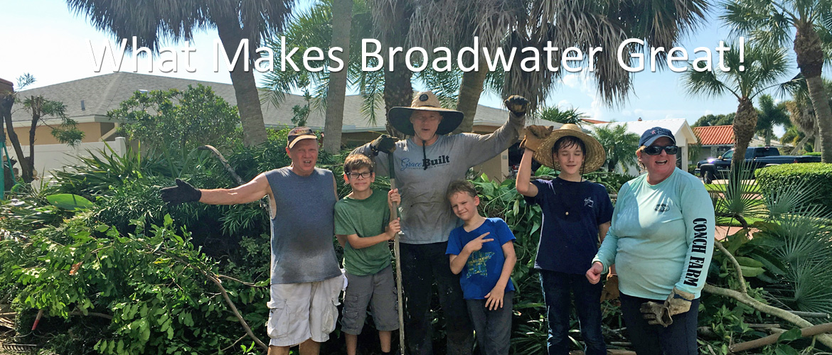 What Makes Broadwater Great!